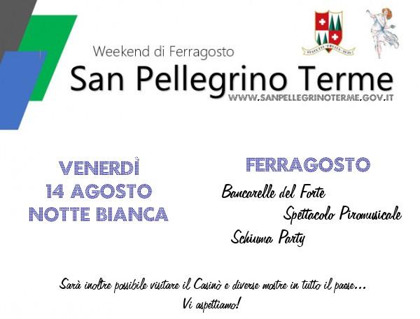 WeekEnd di Ferragosto a San Pellegrino Terme ~ 2015