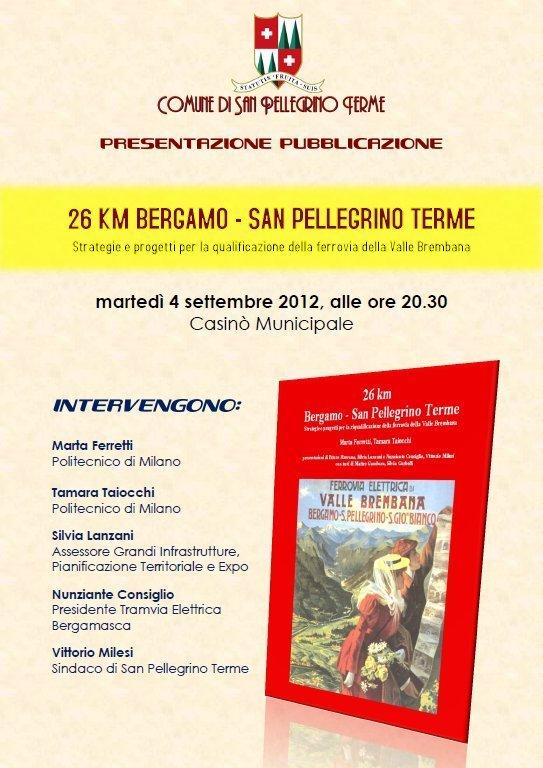 26 KM Bergamo/San Pellegrino Terme - Strategie per la riqualificazione della ferrovia della Valle Brembana