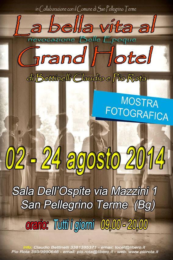 La bella vita al Grand Hotel - Rievocazione della Belle Epoque