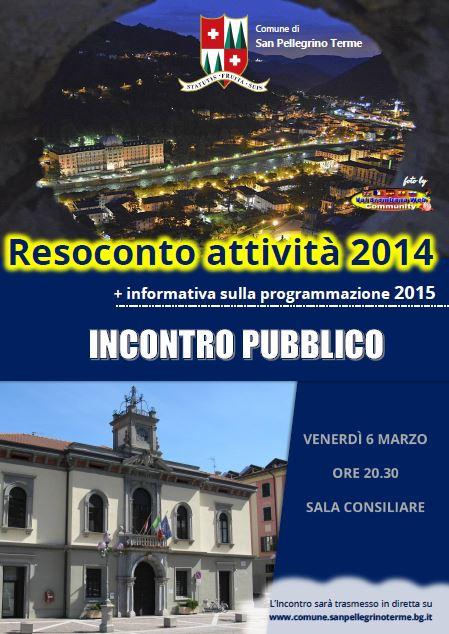 INCONTRO PUBBLICO - Resoconto attività 2014 e informativa sulla programmazione 2015